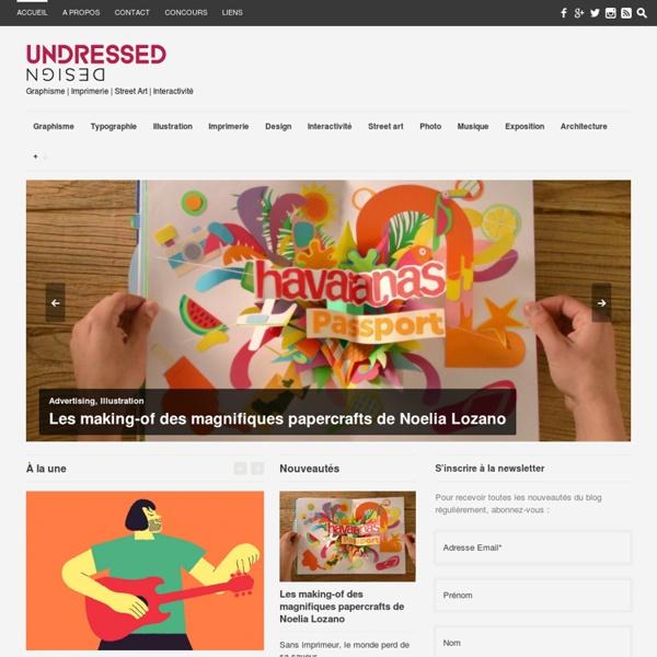 Blog de graphisme, design, tendances numériques et urbaines
