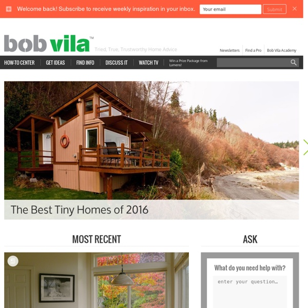 Bob Vila - Home Improvement, Home Repair And Home Renovation