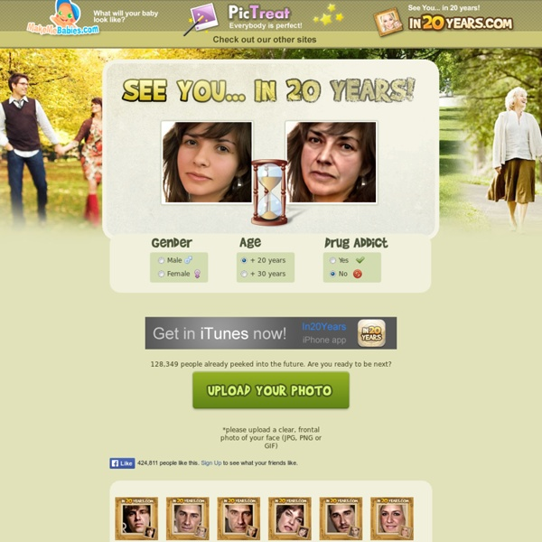 In20Years.com - See You... In 20 Years! Make your face look old for free