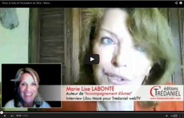 Choix et buts de l'incarnation de l'âme - Marie Lise Labonté 2-3