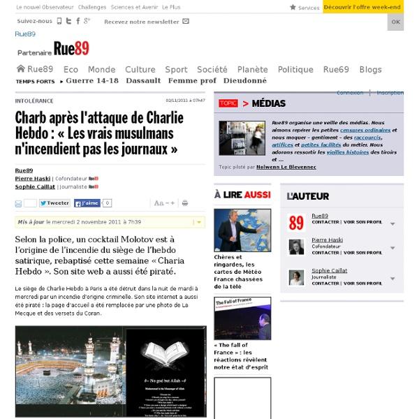 Charb après l'attaque de Charlie Hebdo: «Les vrais musulmans n'incendient pas les journaux»