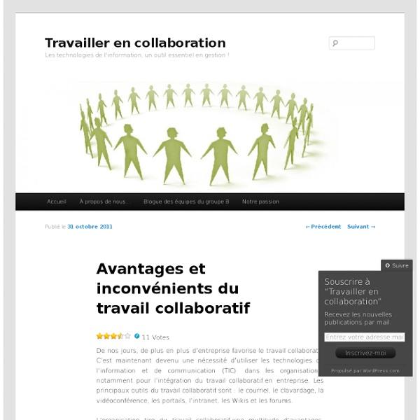 Avantages et inconv nients du travail collaboratif pearltrees - Avantages et inconvenients ...