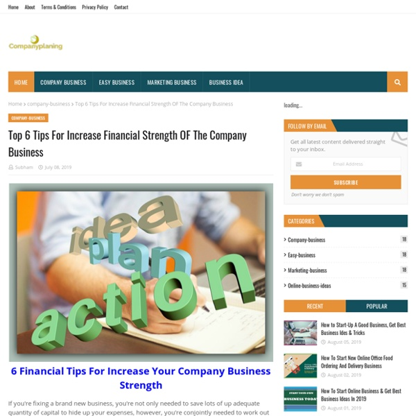 Top 6 Tips For Increase Financial Strength OF The Company Business