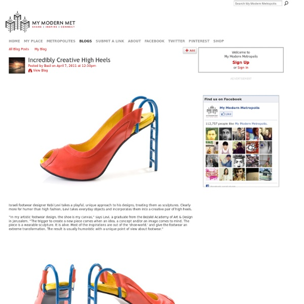 Incredibly Creative High Heels - My Modern Metropolis - StumbleUpon