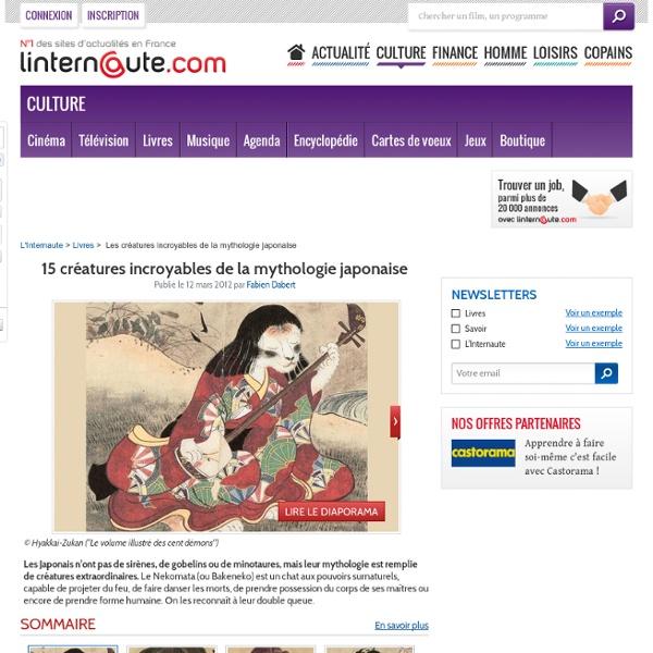 15 créatures incroyables de la mythologie japonaise - Linternaute.com Livres