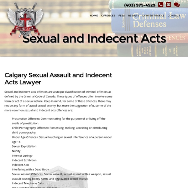 Sexual and indecent acts calgary defence lawyer