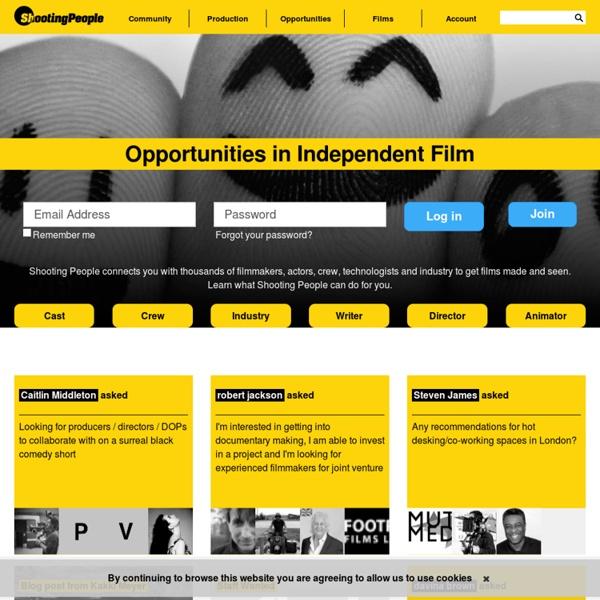 Independent Filmmakers Network : Shooting People
