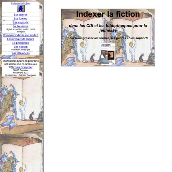 Indexer la fiction dans les CDI et les bibliothèques pour la jeunesse