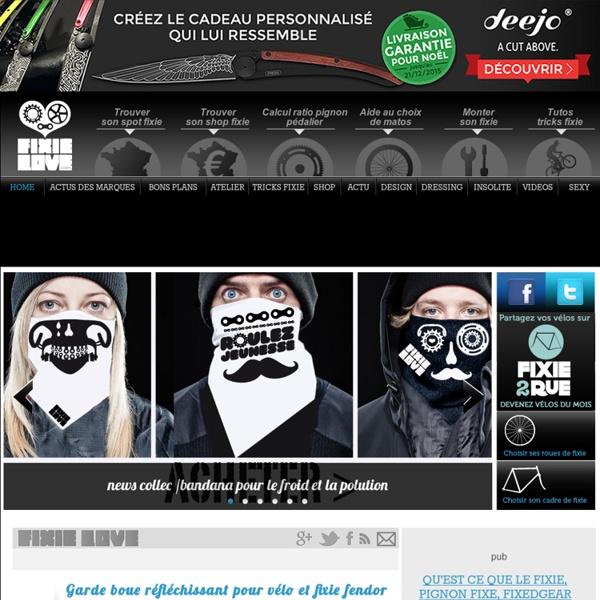 Fixie Love » L'info indispensable vélo fixie, les meilleurs tarifs, les tests cadres et roues, les petites annonces, les tutos tricks et montages, les actus dressing marques et shop à Paris, Bordeaux, Nantes, Marseille, Rennes…