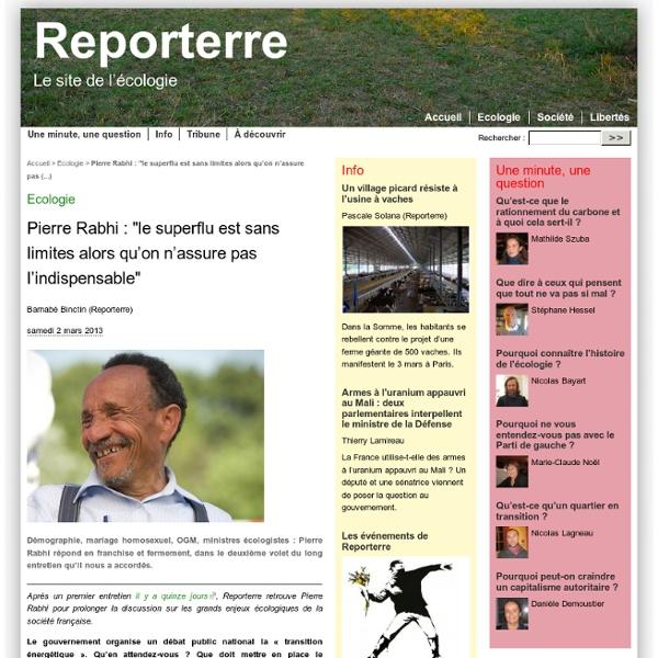 """Pierre Rabhi : """"le superflu est sans limites alors qu'on n'assure pas l'indispensable"""""""