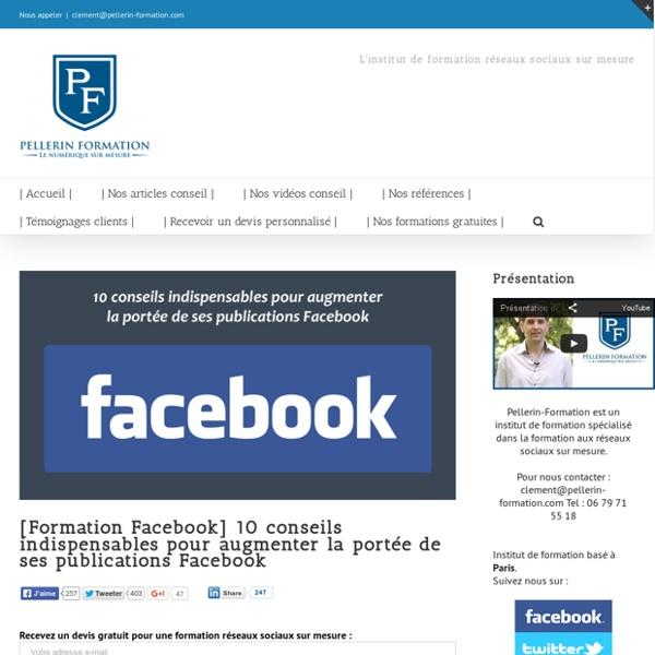 10 conseils indispensables pour augmenter la portée de ses publications Facebook