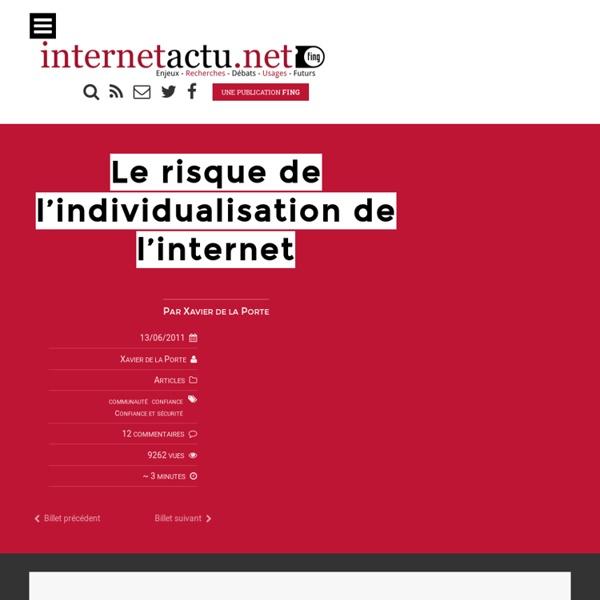 Le risque de l'individualisation de l'internet