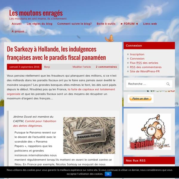De Sarkozy à Hollande, les indulgences françaises avec le paradis fiscal panaméen – Les moutons enragés
