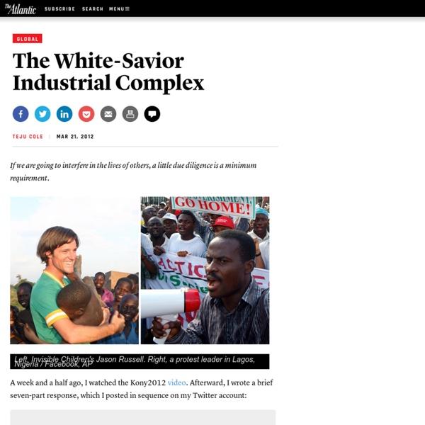 The White-Savior Industrial Complex