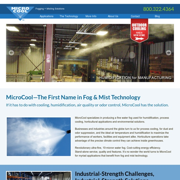 MicroCool fogging, misting, high pressure fog systems - industrial cooling, humidification, process cooling, dust and odor control