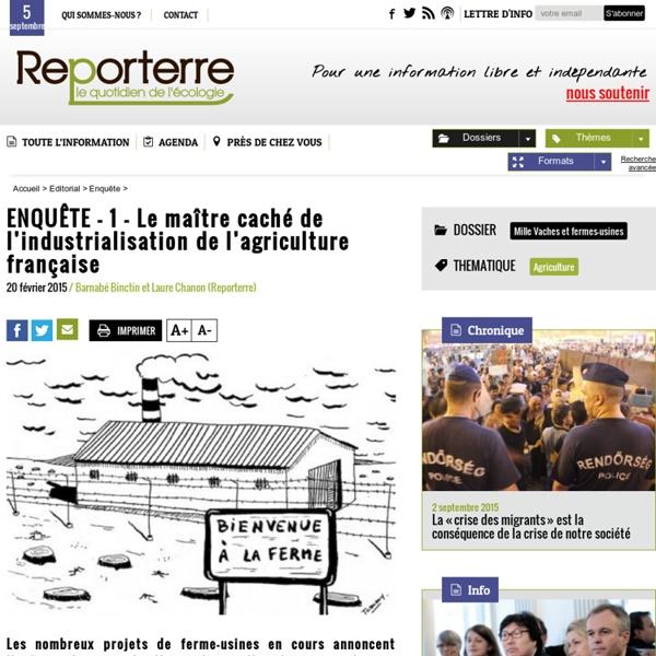 ENQUÊTE - 1 - Le maître caché de l'industrialisation de l'agriculture française