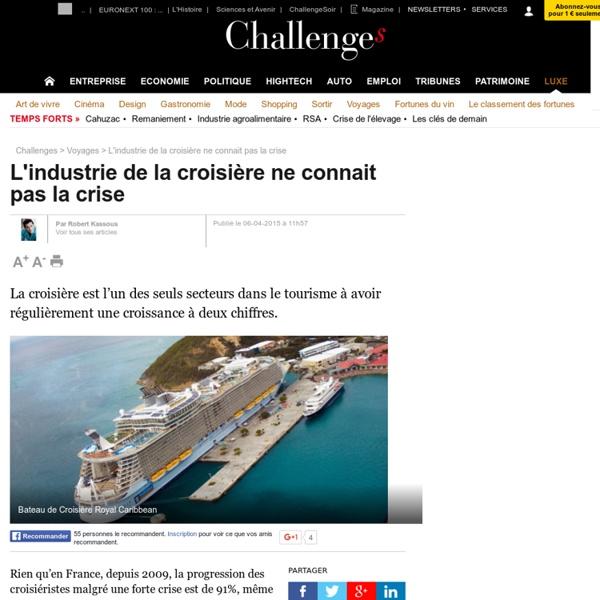 L'industrie de la croisière ne connait pas la crise - 6 avril 2015