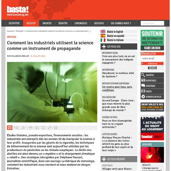 Comment les industriels utilisent la science comme un instrument de propagande - Imposture