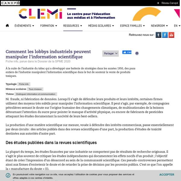 Comment les lobbys industriels peuvent manipuler l'information scientifique- CLEMI