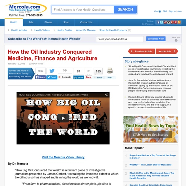 How the Oil Industry Conquered Medicine, Finance and Agriculture