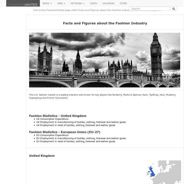Facts and Figures in the UK fashion industry - statistics about the fashion business in England - size of economic activities