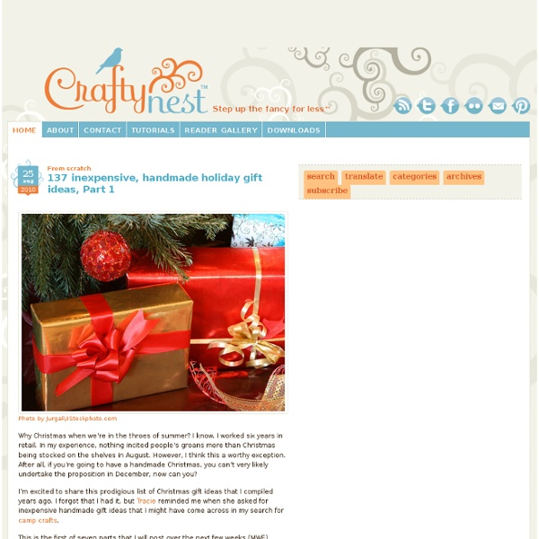 137 inexpensive, handmade holiday gift ideas, Part 1 - Craftynest