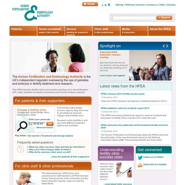 HFEA - Fertility, Infertility, IVF, Embryo research - Human Fertilisation & Embryology Authority