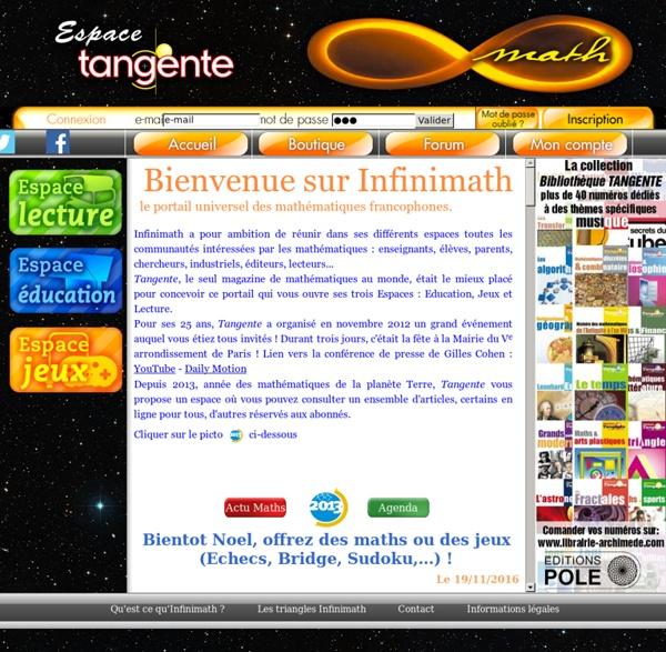 Bienvenue sur Infinimath : Le Portail des mathématiques,Tangente - Editions POLE
