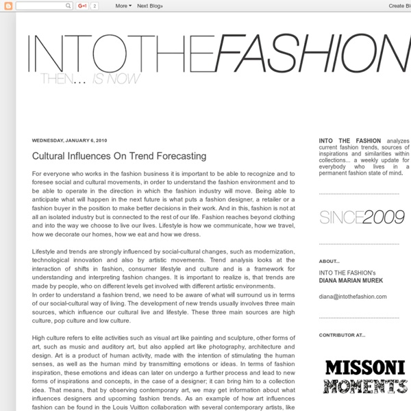 INTO THE FASHION: Cultural Influences On Trend Forecasting