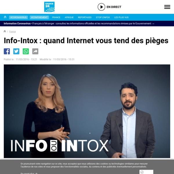 Info-Intox : quand Internet vous tend des pièges