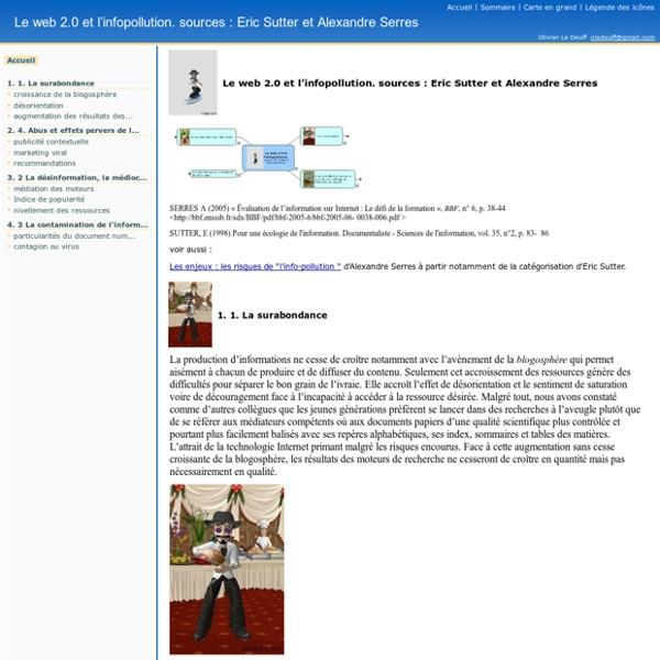 Le web 2.0 et l'infopollution. sources : Eric Sutter et Alexandre Serres