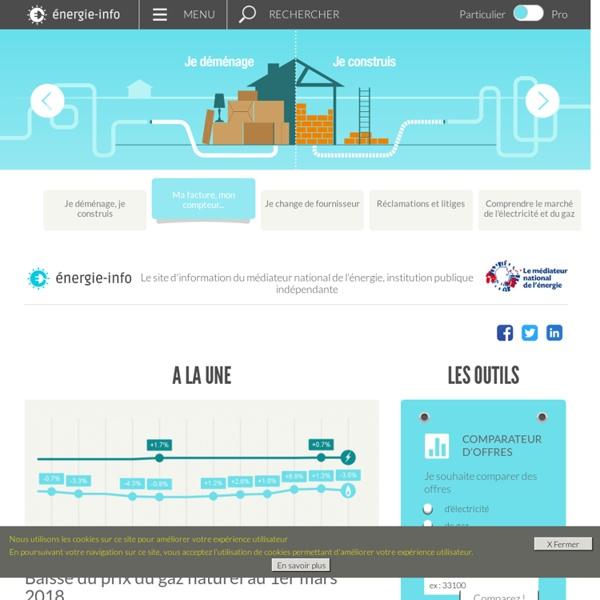 Information et comparateur indépendant pour les consommateurs d électricité et de gaz naturel - Page Accueil