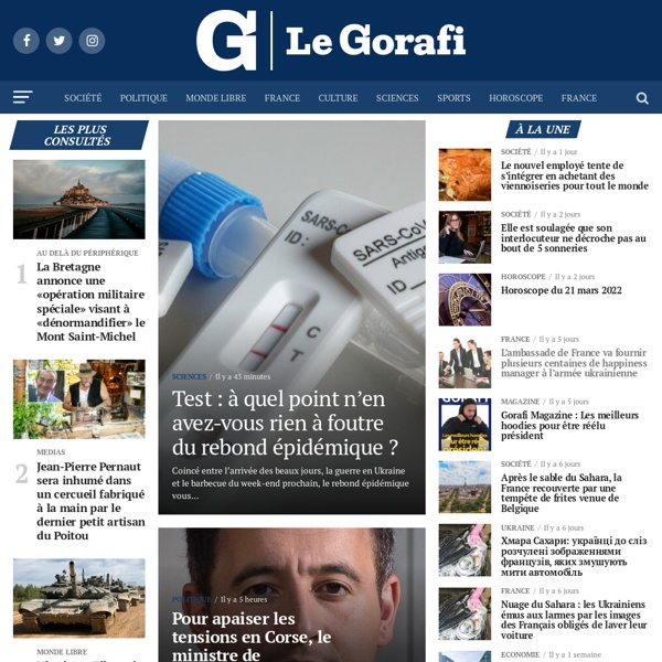 Le Gorafi.fr Gorafi News Network — Toute l'information selon des sources contradictoires