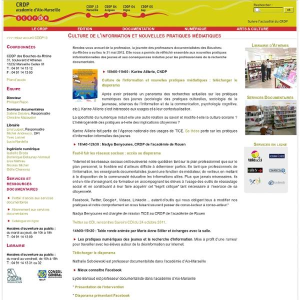 Culture de l'information et nouvelles pratiques médiatiques - CRDP de l'académie d'Aix-Marseille - Centre régional de documentation pédagogique - SCEREN