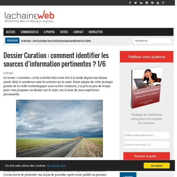 Dossier Curation : comment identifier les sources d'information pertinentes ? 1