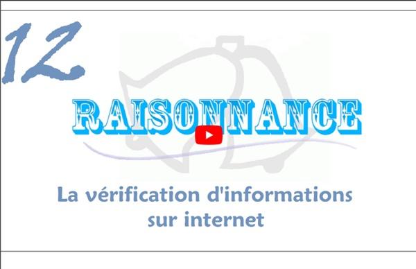 12 - Comment vérifier rapidement une information sur internet - Raisonnance