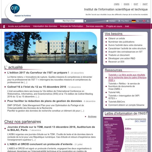 Institut de l'information scientifique et technique - facilite l'accès aux résultats issus des différents champs de la recherche mondiale