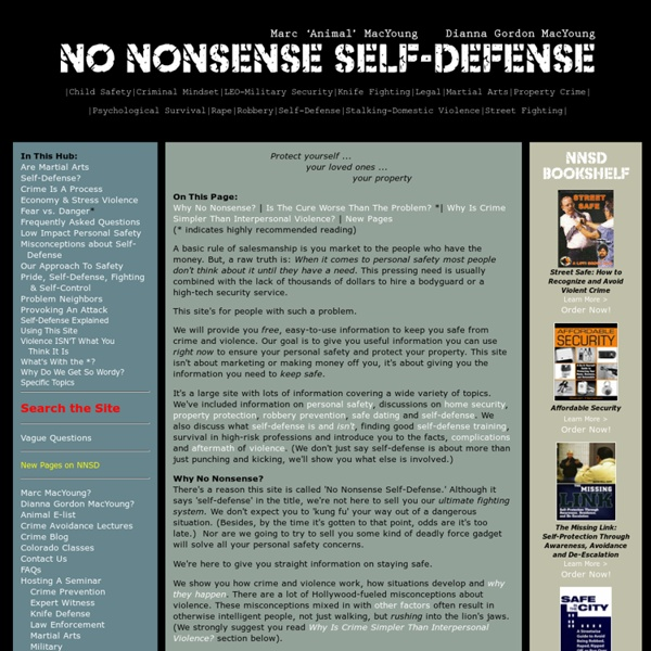 No Nonsense Self Defense - Reliable information for dangerous situations