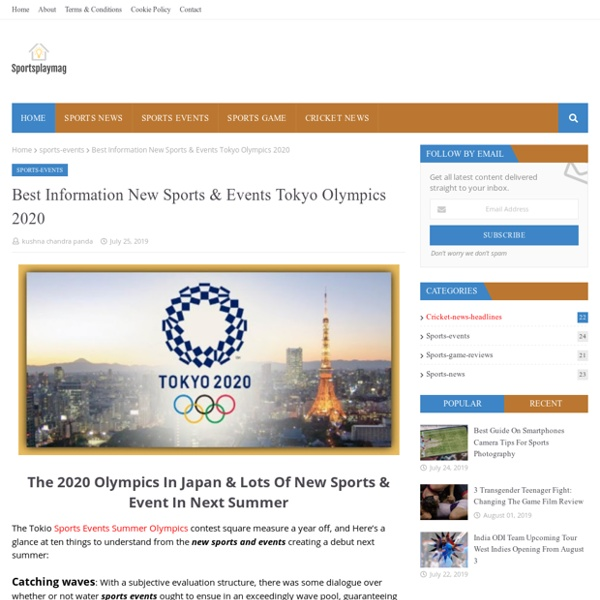 Best Information New Sports & Events Tokyo Olympics 2020