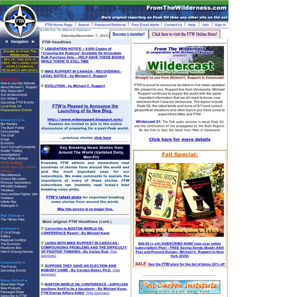 From The Wilderness: Information on Peak Oil, Sustainablility, and the events surrounding 9/11