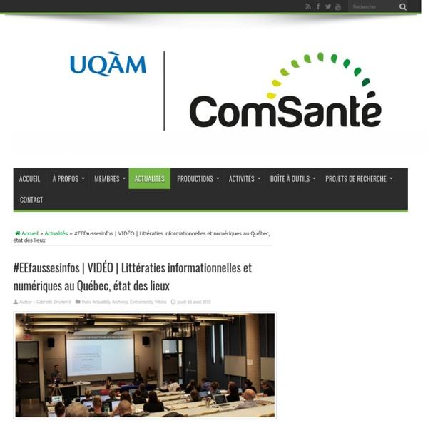 Littératies informationnelles et numériques au Québec, état des lieux – ComSanté