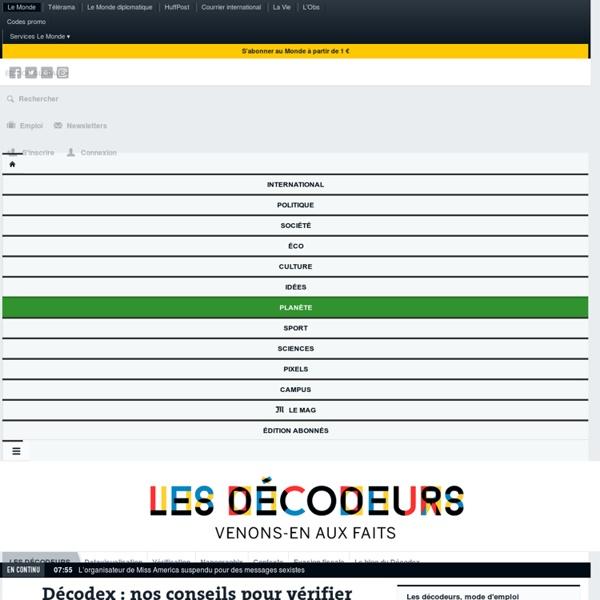 Décodex: nos conseils pour vérifier les informations qui circulent en ligne