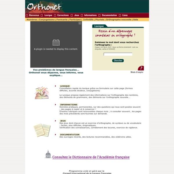 Langue française : les informations et les conseils d'ORTHONET pour l'orthographe, grammaire et vocabulaire