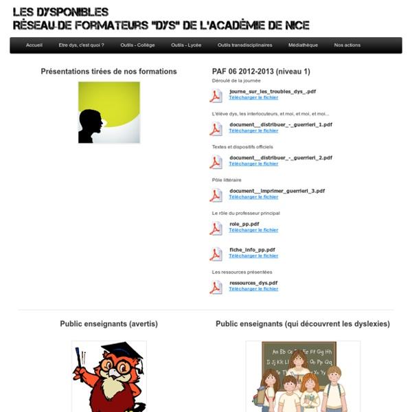Informations pédagogiques pour différents publics - Les dysponibles - Réseau des formateurs dys de l'Académie de Nice