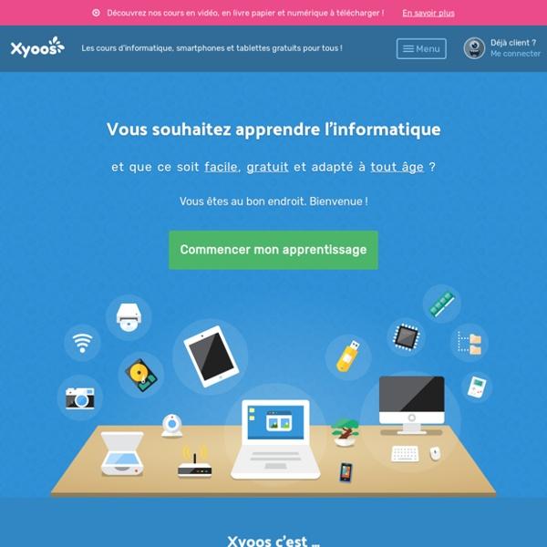Xyoos -Cours d'informatique gratuits en ligne pour débutants et séniors