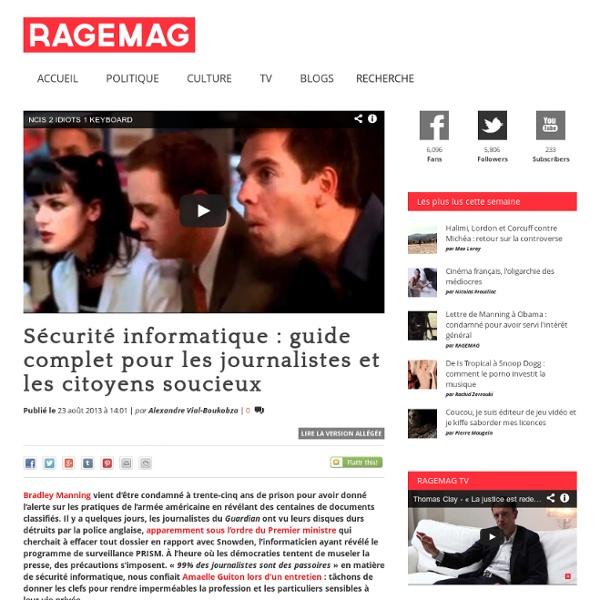 Sécurité informatique : guide complet pour les journalistes et les citoyens soucieux