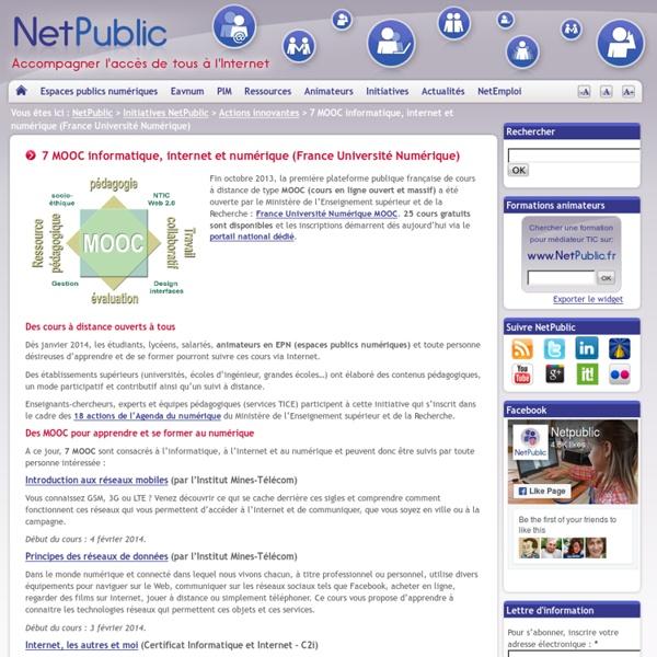 7 MOOC informatique, internet et numérique (France Université Numérique)