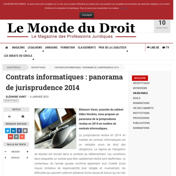 Contrats informatiques : panorama de jurisprudence 2014