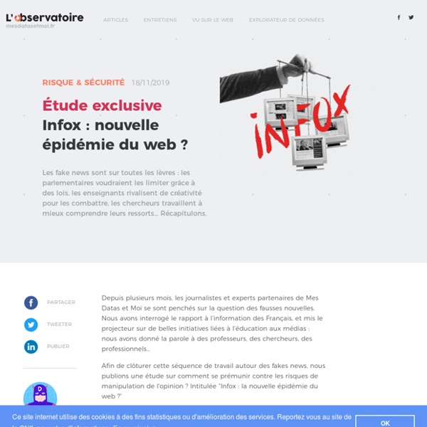 Infox : nouvelle épidémie du web ?