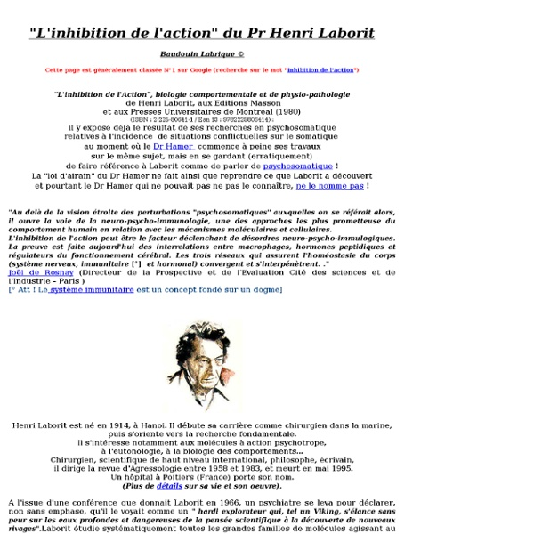 L Inhibition de l action : Henri Laborit